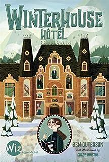 Winterhouse Hôtel [Winterhouse Hôtel, 1]