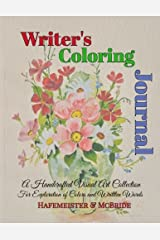 Writer's Coloring Journal: A Handcrafted Visual Art Collection For Exploration of Colors and Written Words Paperback