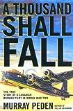 A Thousand Shall Fall, Murray Peden, 0773759670