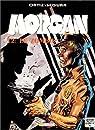 Morgan, tome 2: Le zombie par Ortiz