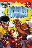 Super Hero Squad: Super Hero Showdown!, Lucy Rosen, 0316178608