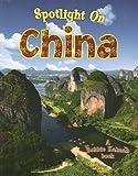 Spotlight on China (Spotlight on My Country)
