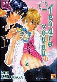 Tendre Voyou, tome 2 par Mei Sakuraga