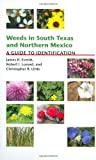 Weeds in South Texas and Northern Mexico, Robert I. Lonard and Christopher R. Little, 0896726142