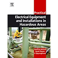 Practical Electrical Equipment and Installations in Hazardous Areas (Practical Professional Books from Elsevier)