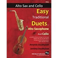Image for Easy Traditional Duets for Alto Saxophone and Cello: 33 Traditional Melodies from around the world arranged especially for beginner saxophone and ... Mostly in easy keys, all in first position.