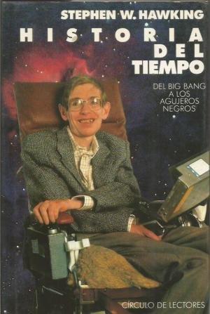 HISTORIA DEL TIEMPO por S. W. Hawking
