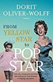 From Yellow Star to Pop Star: An Inspirational Story of Survival and Success