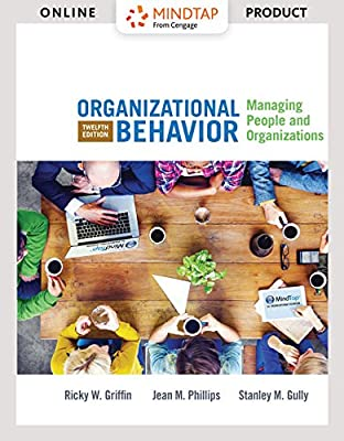 MindTapV2.0 Management for Griffin/Phillips/Gully's Organizational Behavior: Managing People and Organizations [Online Code]