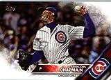 2016 Topps Update #US145 Aroldis Chapman Chicago Cubs Baseball Card in Protective Screwdown Display Case