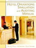 Hotel Operations Simulation and Auditing Manual, Patrick J. Moreo and Gail Sammons, 0131704613