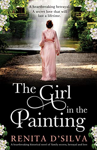 The Girl in the Painting: A heartbreaking historical novel of family secrets, betrayal and love