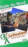 Le Routard Italie du Nord 2013 par Guide du Routard