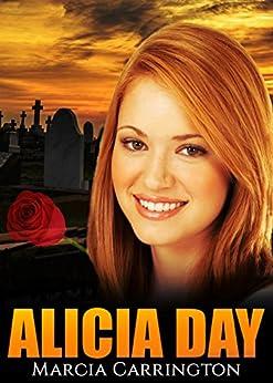 Alicia Day by [Carrington, Marcia]