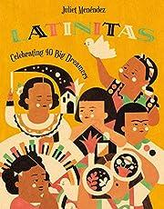 Latinitas: Celebrating 40 Big Dreamers