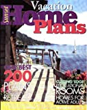Vacation Home Plans, Sunset Publishing Staff, 0376011955