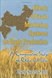 Effects of Grain Marketing Systems on Grain Production : A Comparative Study of China and India, Zhou, Zhang-Yue, 1560228628