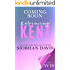 Reforming Kent: A Stand-Alone Enemies to Lovers Romance (The Kennedy Boys Book 10)