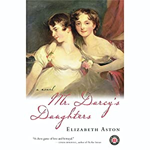 Mr. Darcy's Daughters Audiobook