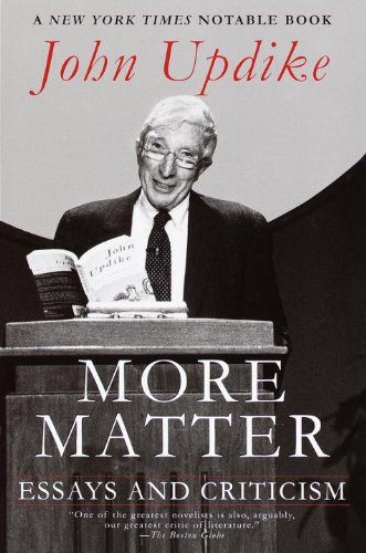 More Matter: Essays and Criticism by [Updike, John]