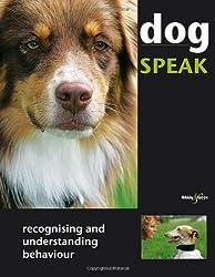 Dog Speak - recognising and understanding behaviour