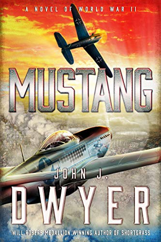 Mustang: A Novel of World War ()