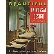 Beautiful Universal Design: A Visual Guide