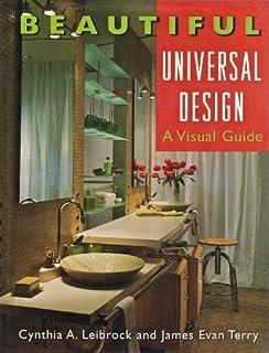 Beautiful Universal Design: A Visual Guide