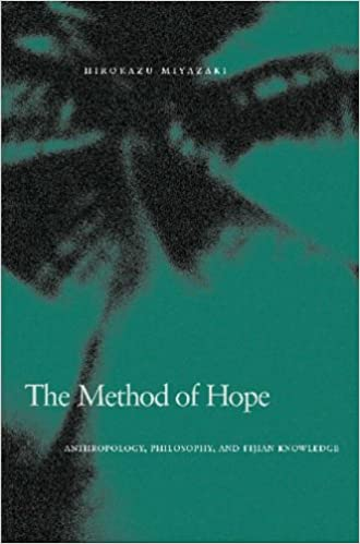 the method of hope anthropology philosophy and fijian knowledge