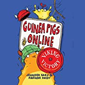 Guinea Pigs Online: Viking Victory: Guinea Pigs Online 3 | Jennifer Gray, Amanda Swift