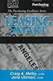 Leasing Smart, Melby, Craig A. and Utzman, Jane, 0945456433