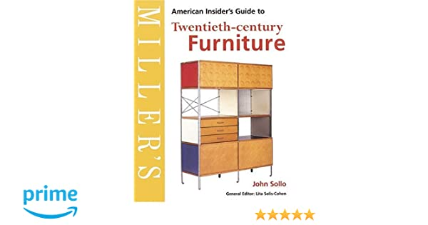 Miller S American Insider S Guide To Twentieth Century Furniture