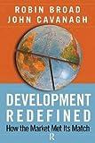 Development Redefined: How the Market Met Its Match (International Studies Intensives)