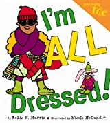 Just Being Me #4: I'm ALL Dressed!