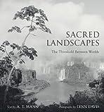 Sacred Landscapes, A. T. Mann, 1402765207