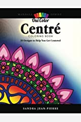 Oui Color: Centre: 30 Designs To Help You Get Centered (Mandala Series) Paperback