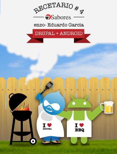 Recetario #4: Drupal + Android (Recetario Drupal) (Spanish Edition)