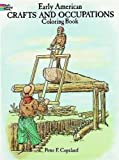 Early American Crafts and Occupations Coloring Book (Dover History Coloring Book)