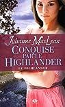 Le Highlander, tome 2 : Conquise par le Highlander par Maclean