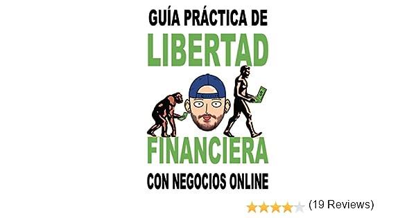 Libertad financiera enfocada a los negocios online: Guía práctica para obtener ingresos pasivos eBook: Pau Ninja: Amazon.es: Tienda Kindle