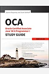OCA: Oracle Certified Associate Java SE 8 Programmer I Study Guide: Exam 1Z0-808 Kindle Edition
