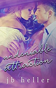 Undeniable Attraction (Attraction Series Book 1) by [Heller, JB]