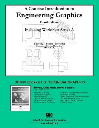 A Concise Introduction to Engineering Graphics (4th edition) with Workbook A