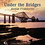 Under the Bridges | Anne Forsyth