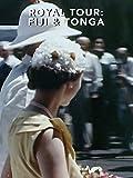 Royal Tour: Part Two - Fiji and Tonga
