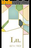 Lu. (Modern Faith Book 1) (English Edition)