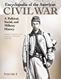 Encyclopedia of the American Civil War, , 1576070662