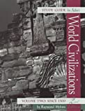 World Civilizations since 1500, Adler, Philip J., 0534569110