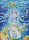 Pixie, tome 3 : Tidia par Mariolle