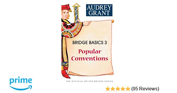 Bridge Basics 3: Popular Conventions (The Official Better